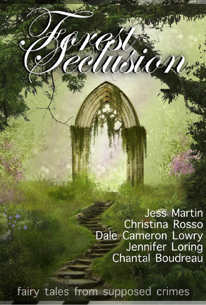 Forest Seclusion - Free Queer Fairy Tale Stories from Supposed Crimes