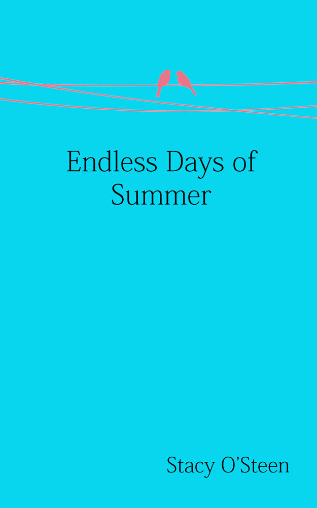 Endless Days of Summer