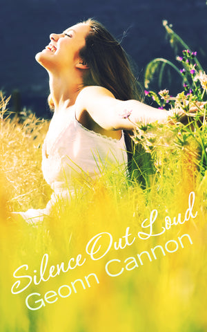 Cover for Silence Out Loud by Geonn Cannon