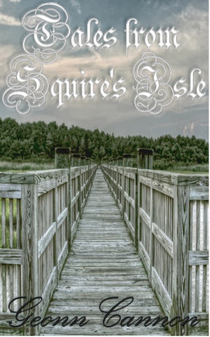 Tales from Squire's Isle - Volume 1