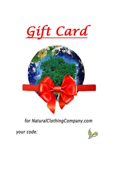 Gift Certificate (downloadable) - Natural Clothing Company