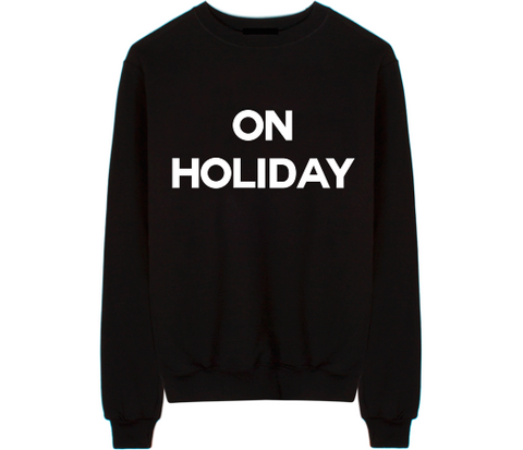 On Holiday Unisex Crew Neck Sweatshirt