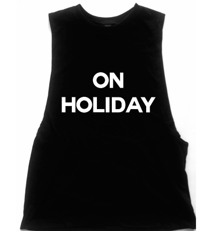 On Holiday Unisex Low Armhole Muscle Tank
