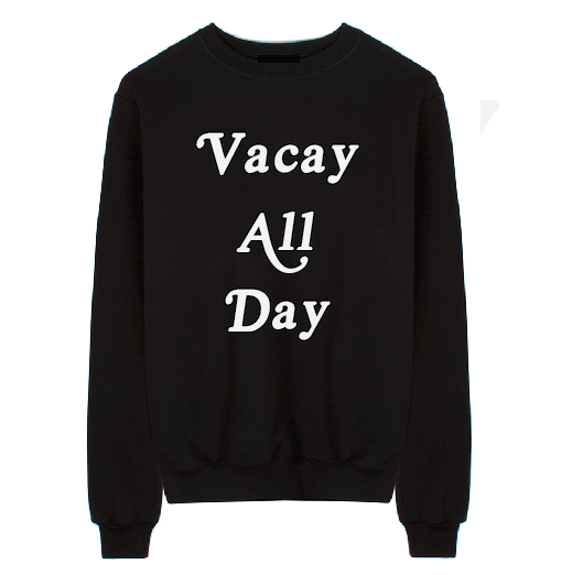 Vacay All Day Unisex Crew Neck Sweatshirt