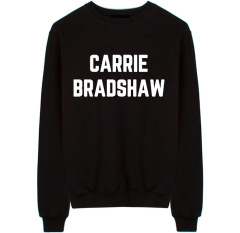 "Sex And The City ""Carrie Bradshaw"" Unisex Crew Neck Sweatshirt"