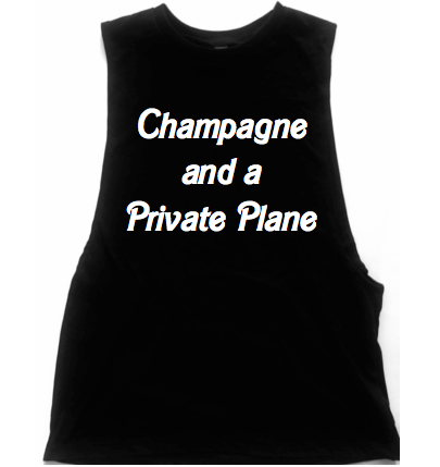 Champagne And A Private Plane Unisex Low Armhole Muscle Tank