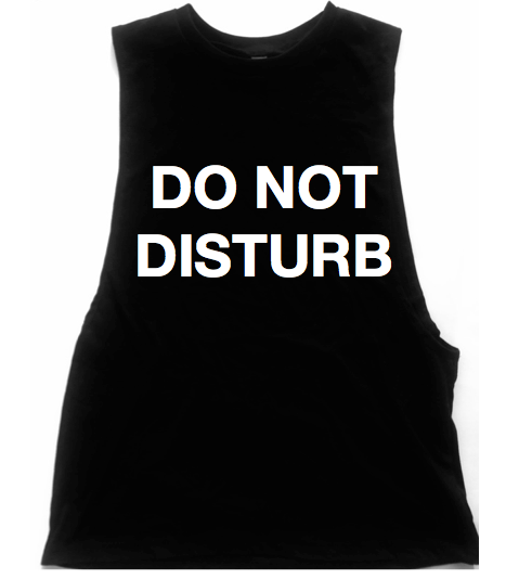 Do Not Disturb Unisex Low Armhole Muscle Tank