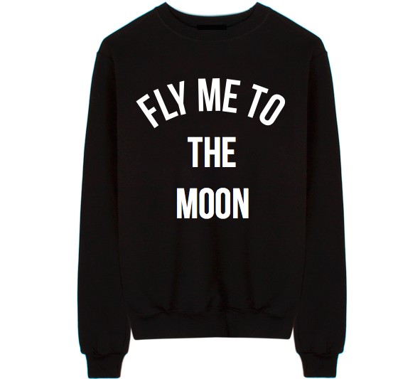 Fly Me To The Moon Unisex Crew Neck Sweatshirt
