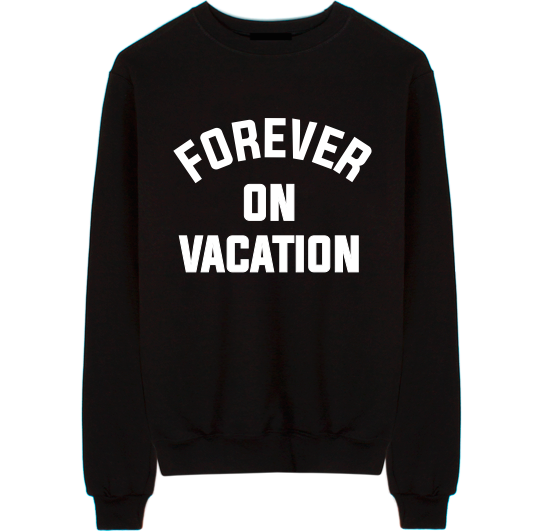 Forever On Vacation Unisex Crew Neck Sweatshirt