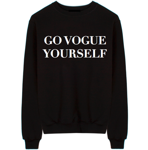 Go Vogue Yourself Unisex Crew Neck Sweatshirt