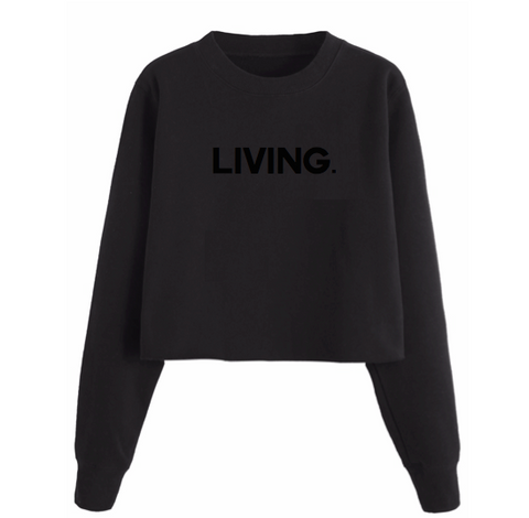Living Cropped Sweatshirt