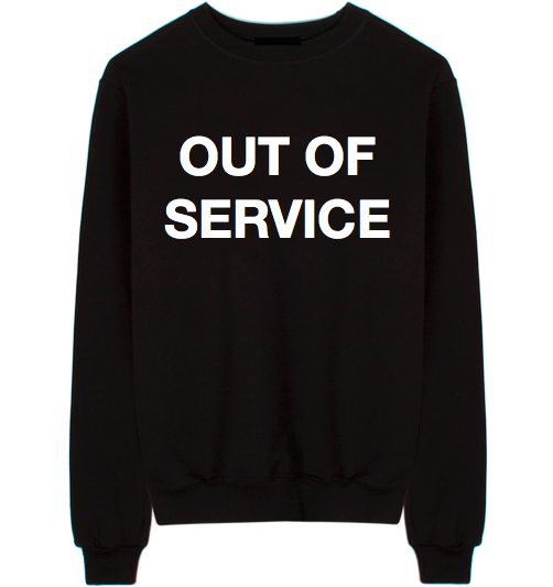 Out Of Service Unisex Crew Neck Sweatshirt