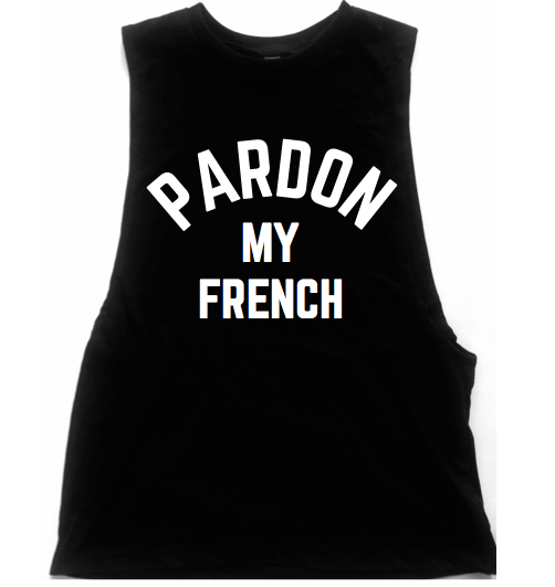 Pardon My French Unisex Low Armhole Muscle Tank