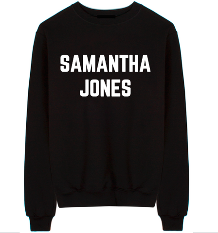 "Sex And The City ""Samantha Jones"" Unisex Crew Neck Sweatshirt"