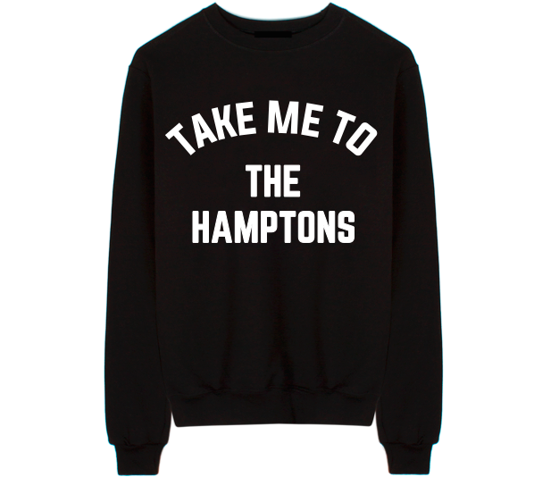 Take Me To The Hamptons Unisex Crew Neck Sweatshirt