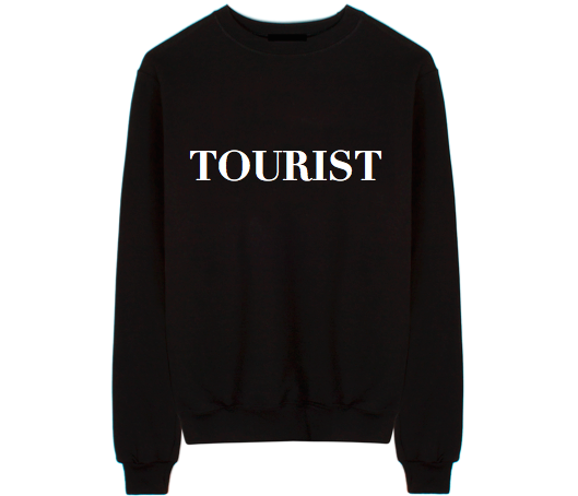 Tourist Unisex Crew Neck Sweatshirt