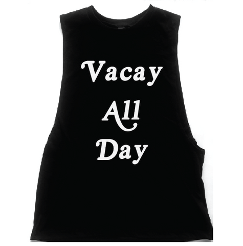 Vacay All Day Unisex Low Armhole Muscle Tank