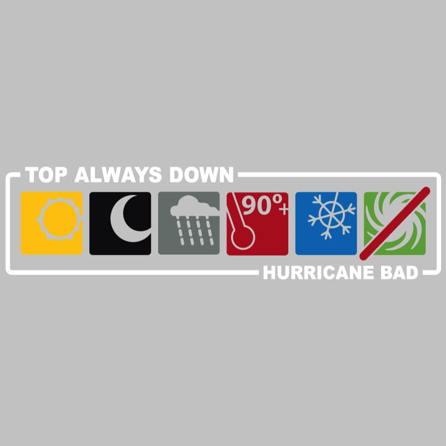 Top Always Down: Hurricane Bad (multi-color)