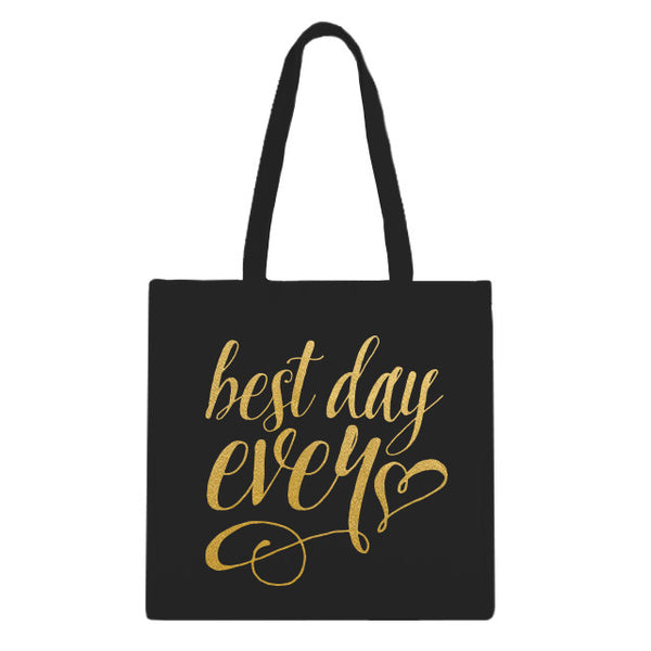 Best Day Ever Tote Bag - 6pk