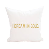 I Dream in Gold Logo Pillow Cover 3pk