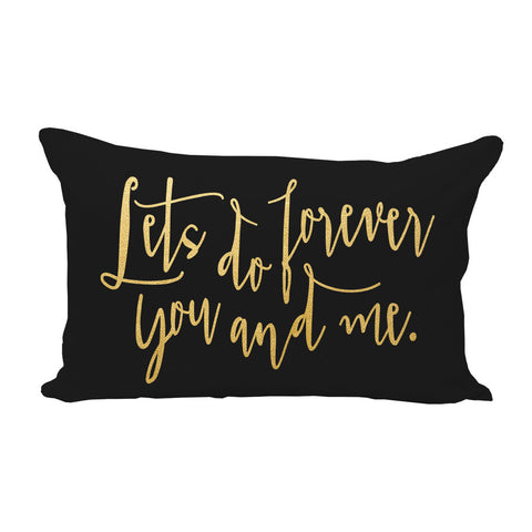 Lets Do Forever You and Me Pillow Cover