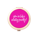 You're Like Really Pretty Gold Compact Mirror Holder 1pk