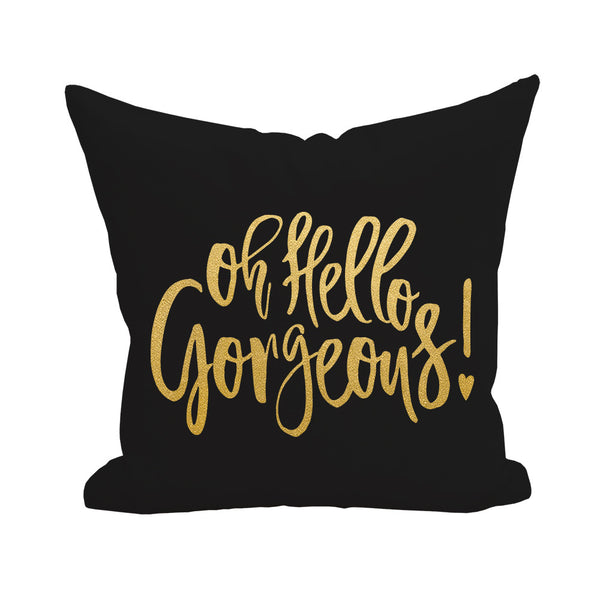 Oh Hello Gorgeous Pillow Cover I Dream In Gold