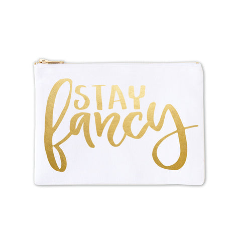 Cosmetic Bag - Stay Fancy