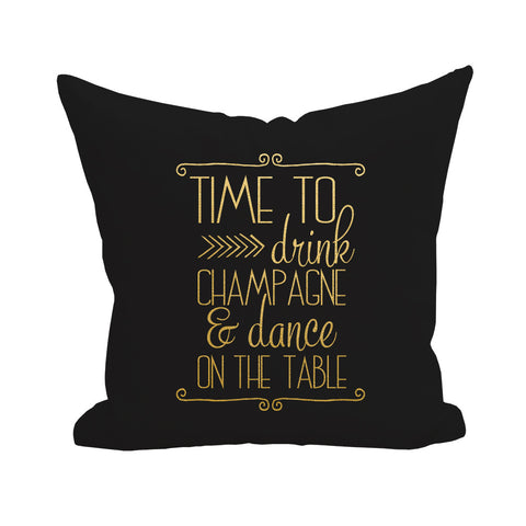 Time to Drink Champagne Pillow Cover