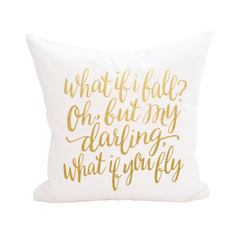 What if I Fall Pillow Cover