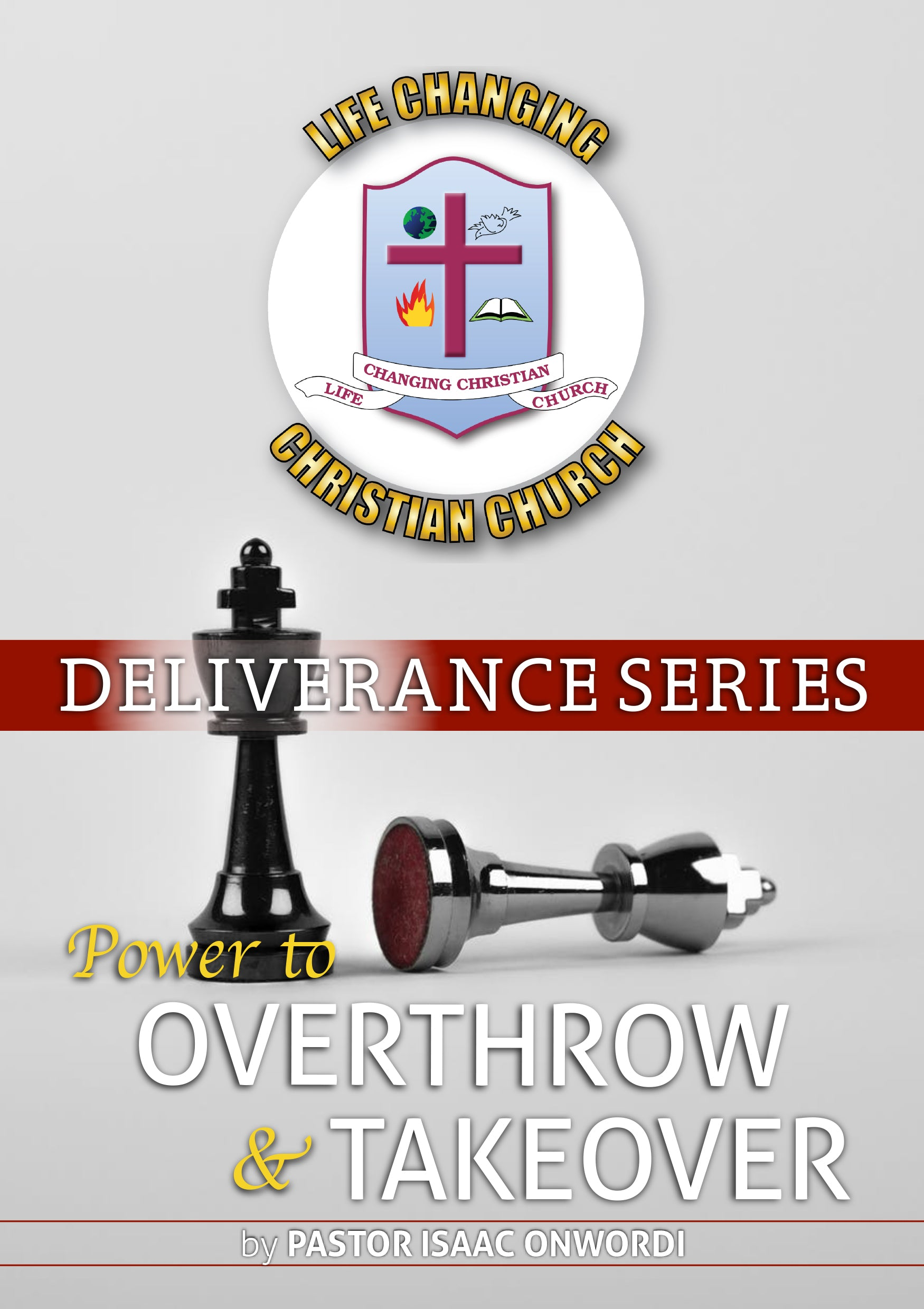 Deliverance Series: Power to Overthrow & Takeover