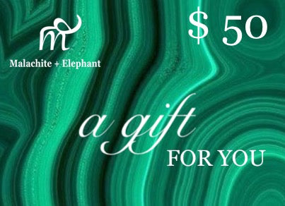 Malachite + Elephant $50 GIFT CARD