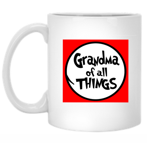 Grandma of All Things 11 oz. Mug