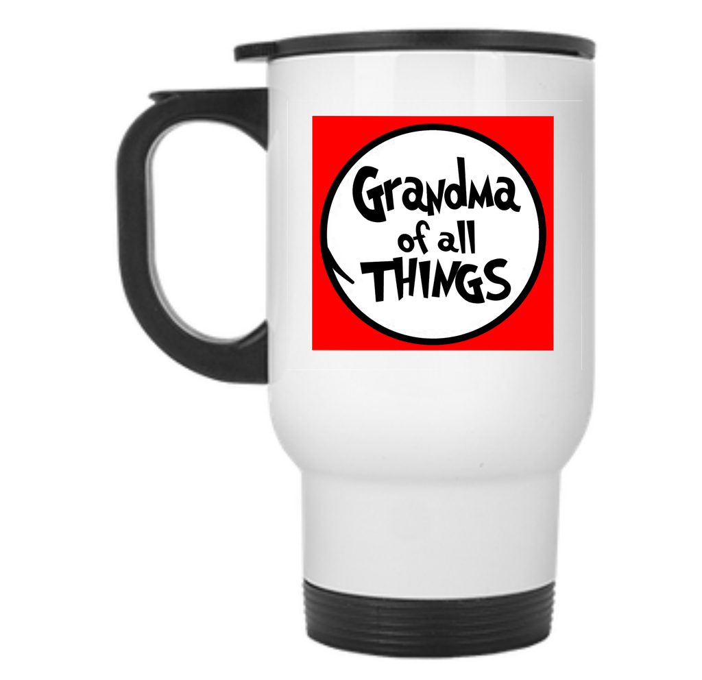 Grandma of All Things Travel Mug