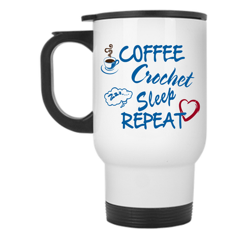 Coffee Crochet Sleep Repeat Travel Mug