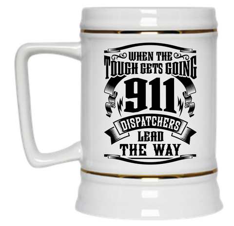 911 Dispatchers Lead The Way Beer Stein - 22 oz