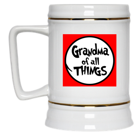 Grandma of All Things Beer Stein - 22 oz