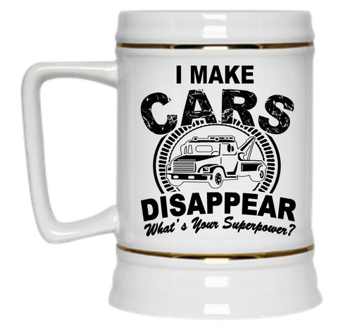 I Make Cars Disappear What's Your Superpower Beer Stein - 22 oz