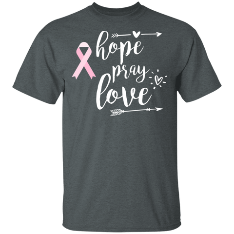 Hope Pray Love Breast cancer awareness .  T-Shirt
