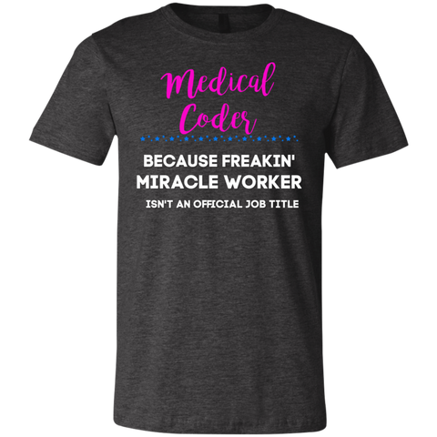 Medical coder miracle worker   T-Shirt