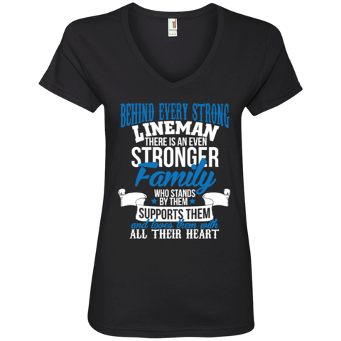 Behind Every Strong Lineman There Is An Even Stronger Family Who Stands By Them Supports Them Ladies' V-Neck Tee
