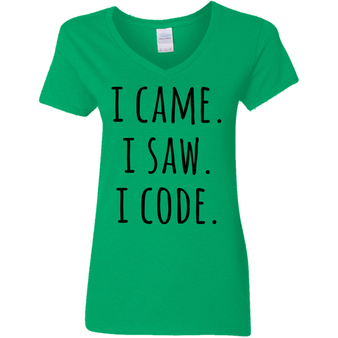 I Came .I Saw. I Code Ladies V Neck Tshirt