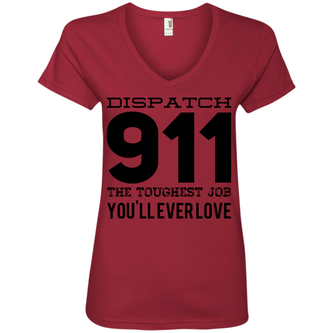 Dispatch 911 The Toughest Job You'll ever love Ladies V Neck