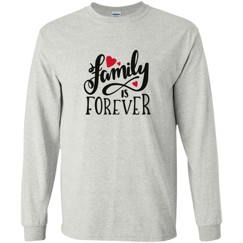 Family is forever  LS Tshirt