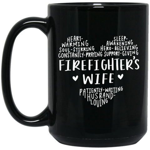 Firefighter wife 15 oz. Black Mug