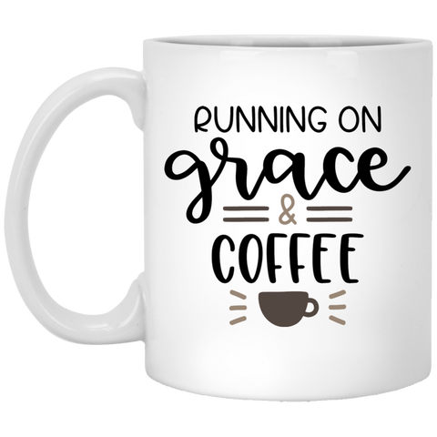 Running on Grace  & Coffee  11 oz. White Mug