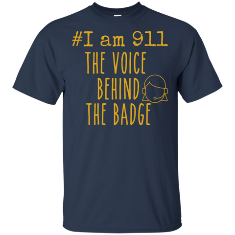 #I am 911 The voice behind the badge   T-Shirt