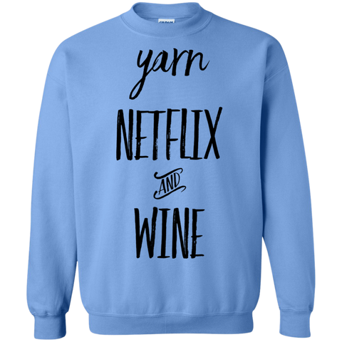 Yarn Netflix and wine Sweatshirt