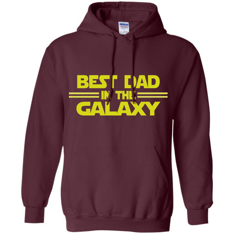 Best Dad in the Galaxy Pullover Hoodie 8 oz