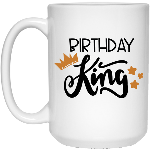 Birthday king 15 oz. White Mug